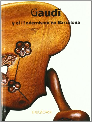 9788489439863: Gaudi and Modernism in Barcelona (Spanish Edition)