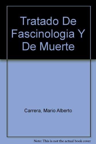 9788489452367: Tratado De Fascinologia Y De Muerte (Spanish Edition)