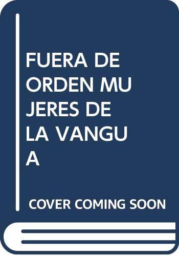 9788489455276: FUERA DE ORDEN MUJERES DE LA VANGUA