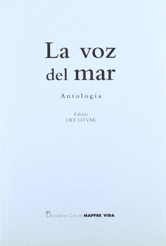 La Voz del Mar: Antologia: Litvak, Lily