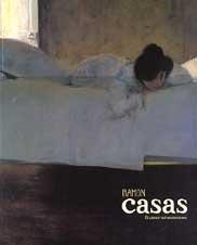9788489455467: Ramón Casas, el pintor del modernismo