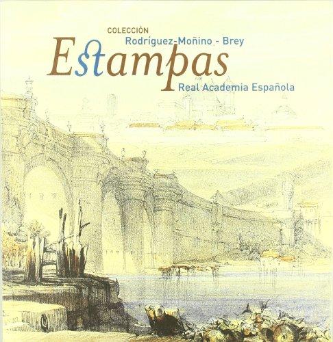 9788489455832: Colección Rodríguez-Moñino/Brey: estampas de la Real Academia Española