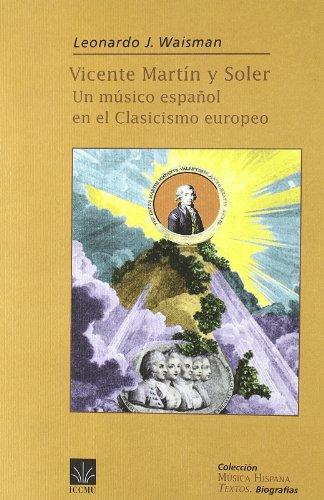 9788489457355: Vicente Martín y Soler. Un músico español en el clasicismo europeo