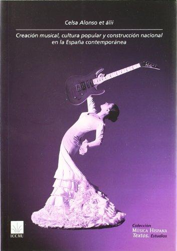 9788489457454: Creacion Musical, Cultura Popular Y Construccion Nacional