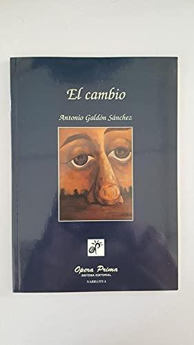 9788489460324: El cambio (Narrativa) (Spanish Edition)
