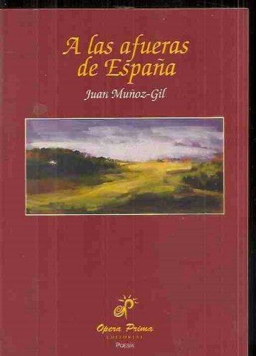 9788489460539: A las afueras de España