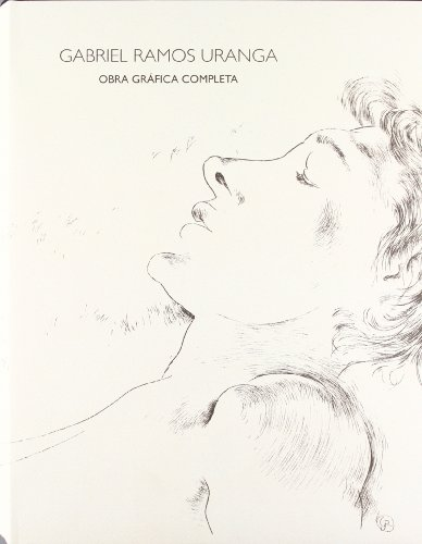9788489476325: Gabriel Ramos uranga - obra grafica completa