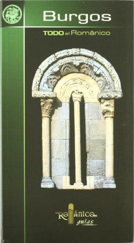 9788489483576: Todo el Románico de Burgos (Románico guías)