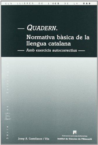 9788489489387: Quadern Normativa Basica Llengua Catalana