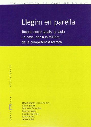 9788489489851: Llegim En Parella -Tutoria Entre Iguals A L'aula I A Casa