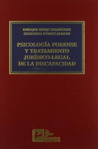 9788489493360: Psicologia forense y tratamiento juridico-legal de la discapacidad