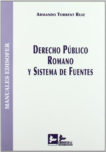 9788489493766: Manual de derecho publico romano ysistema de Fuentes