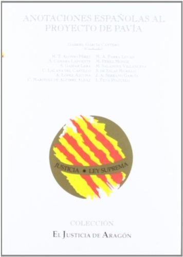 9788489510715: Anotaciones Españolas Al Proyecto De Pavia