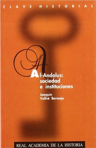 9788489512160: Al-Andalus: Sociedad e Instituciones. (Clave Historial.)