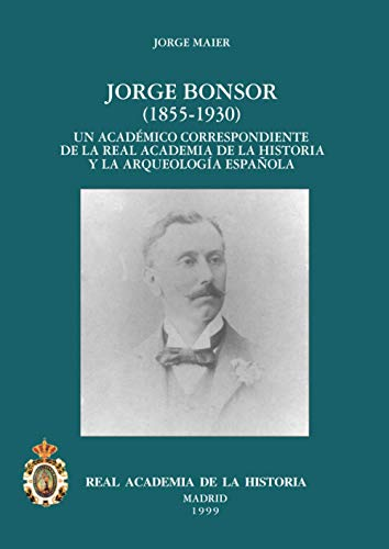 9788489512306: Jorge Bonsor (Antiquaria Hispánica.)