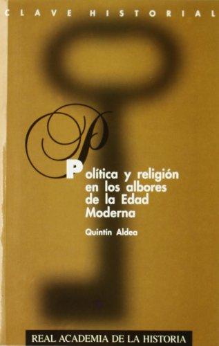 Política y religión en los albores de: Aldea Vaquero, Quintín