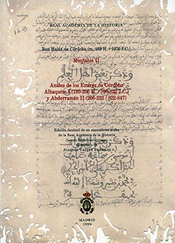9788489512450: Anales de los Emires de Córdoba Alhaquém I (180-206 H. / 796-822 J.C.) y Abderramán II (206-232 / 822-847) (Otras publicaciones. Biblioteca.)