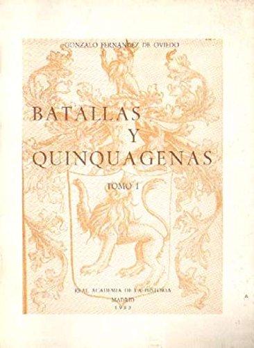9788489512627: Batallas y quinquagenas