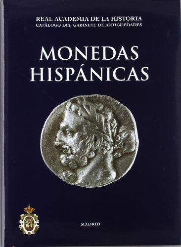9788489512672: Monedas Hispánicas. (Catálogos. II. Monedas y Medallas.)