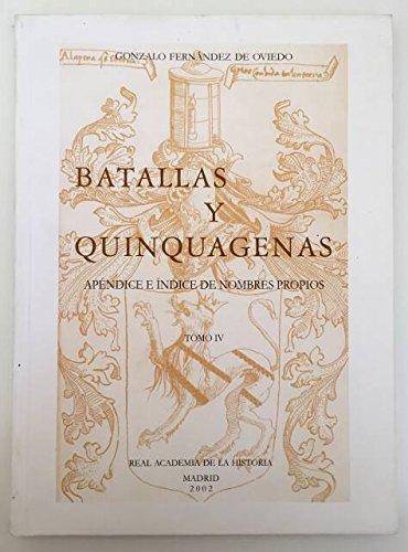 9788489512993: Batallas y Quinquagenas IV. Apéndice e índices (Otras publicaciones.)
