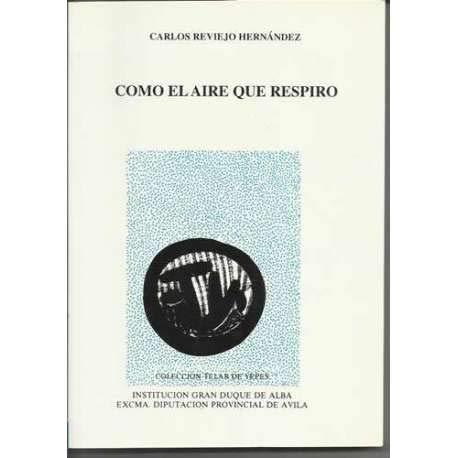 9788489518131: COMO EL AIRE QUE RESPIRO