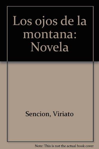 9788489539549: Los ojos de la montaña: Novela (Spanish Edition)