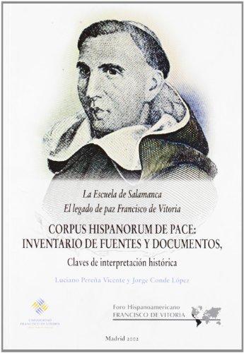9788489552760: La Escuela de Salamanca: el legado de paz de Francisco de Vitoria. Corpus Hispanorum de Pace: inventario de fuentes y manuscritos, claves de interpretación histórica