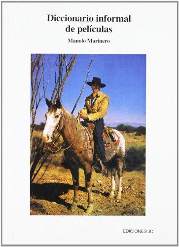 Diccionario informal de películas: Marinero, Manolo