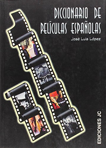 9788489564220: Diccionario De Peliculas Espanolas/ Dictionary of Spanish Movies (Spanish Edition)