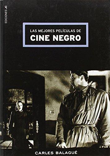 Las mejores películas de cine negro: Balagué, Carlos