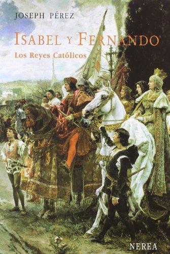 9788489569126: Isabel y Fernando. Los Reyes Católicos (Serie Media)