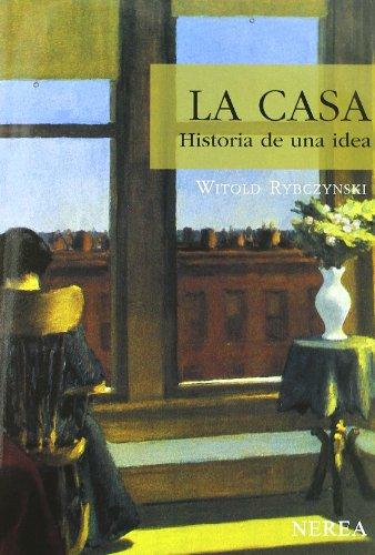 9788489569140: La casa. Historia de una idea (Serie Media)