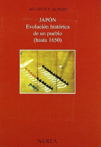 9788489569393: Japon Evolucion Historica de Un Pueblo - Hast 1650 (Spanish Edition)