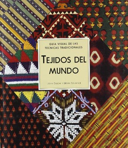 9788489569416: TEJIDOS DEL MUNDO GUIA VISUAL DE LAS GUIAS TRADICIONALES