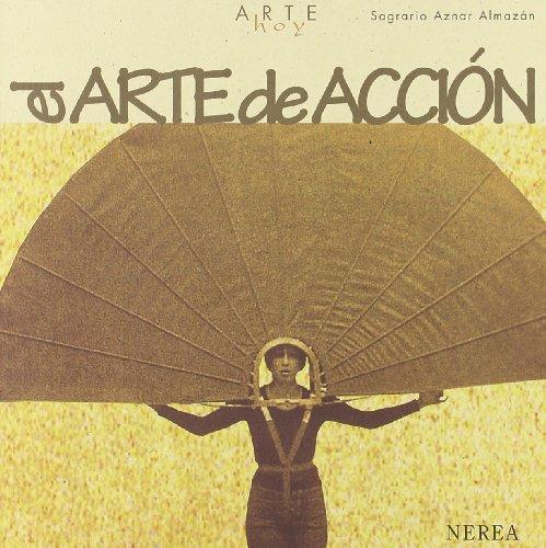 9788489569423: Arte hoy: El arte de acción
