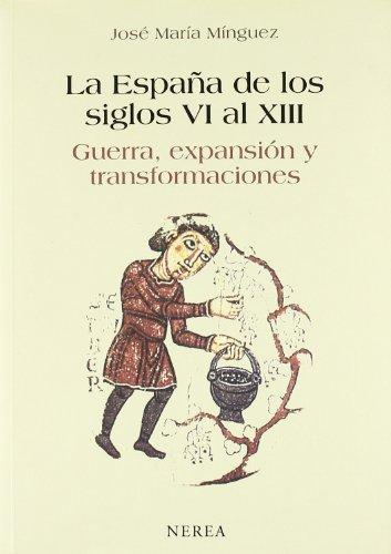 9788489569720: ESPAÑA DE LOS SIGLOS VI AL XIII