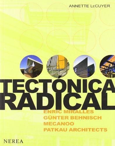 9788489569768: Tectonica radical/ Radical Tectonics (Arquitectura) (Spanish Edition)