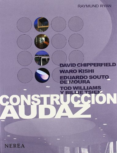 Construccion Audaz/ Bold Construction (Arquitectura) (Spanish Edition) (8489569770) by Ryan, Raymund