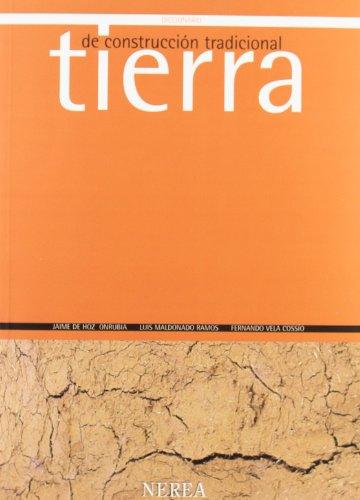 DIC.CONSTRUCCION TRADICIONAL TIERRA: Fernando Vela Cossío;