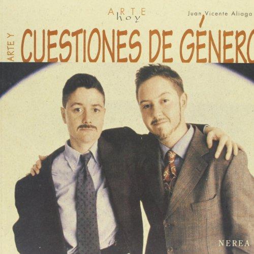 Arte y cuestiones de género (Arte hoy) (Spanish Edition) (8489569894) by Aliaga, Juan Vicente