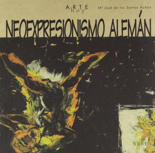 9788489569904: Arte hoy: Neoexpresionismo alemán