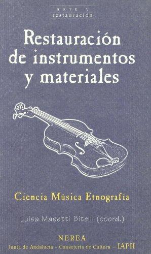 9788489569942: Restauración de instrumentos y materiales (Arte y Restauración)