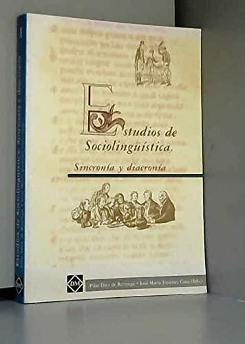9788489585737: Estudios de sociolingüistica : sincronia y diacronia