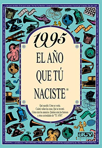 9788489589735: 1995, El Año Que Tú Naciste