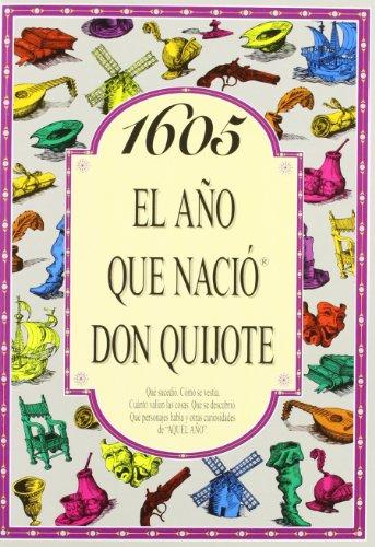 9788489589834: 1605 El año que nació Don Quijote