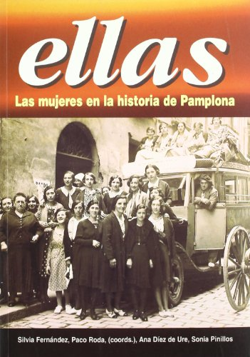 9788489590403: Ellas, las mujeres en la historia de Pamplona