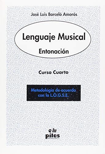 9788489595279: Lenguaje Musical. Entonación. Curso 4º