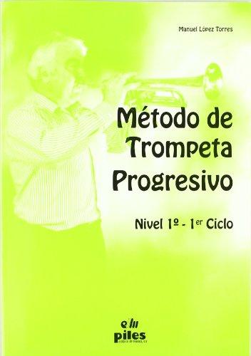 9788489595835: Método de Trompeta Progresivo Nivel 1º
