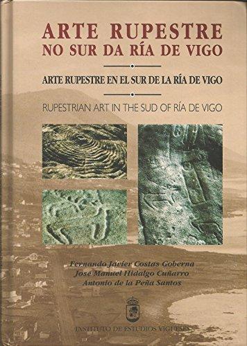 Arte Rupestre No Sur Da Ria De Vigo: Costas Goberna; Fernando Javier