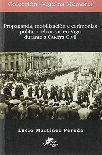 9788489599451: (G).PROPAGANDA MOBILIZACION E CERIMONIAS POLITICO-RELIXIOSAS